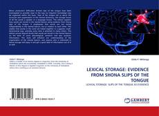 Borítókép a  LEXICAL STORAGE: EVIDENCE FROM SHONA SLIPS OF THE TONGUE - hoz