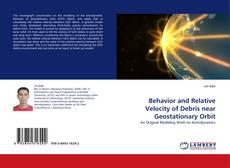 Behavior and Relative Velocity of Debris near Geostationary Orbit的封面
