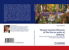 "Обложка ""Russian musical influences of The Five on works of Debussy"""