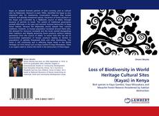 Bookcover of Loss of Biodiversity in World Heritage Cultural Sites (Kayas) in Kenya