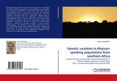 Bookcover of Genetic variation in Khoisan-speaking populations from southern Africa