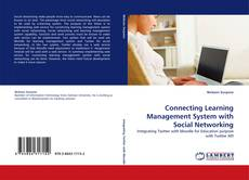 Connecting Learning Management System with Social Networking的封面