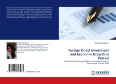 Bookcover of Foreign Direct Investment and Economic Growth in Poland