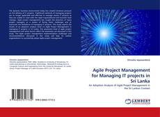 Bookcover of Agile Project Management for Managing IT projects in Sri Lanka