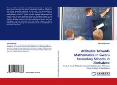 Обложка Attitudes Towards Mathematics In Gweru Secondary Schools In Zimbabwe