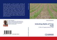 Обложка Unlocking Myths of Crop Yield