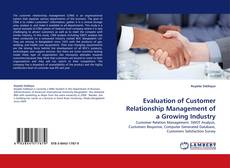 Capa do livro de Evaluation of Customer Relationship Management of a Growing Industry