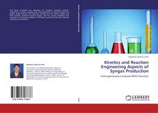 Buchcover von Kinetics and Reaction Engineering Aspects of Syngas Production