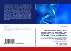 Portada del libro de TRANSCRIPTION FACTOR DISCOVERY IN ARCHAEA BY BIOANALYTICAL APPROACH