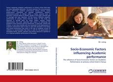 Bookcover of Socio-Economic Factors influencing Academic performance