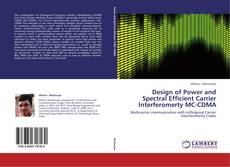 Bookcover of Design of Power and Spectral Efficient Carrier Interferomerty MC-CDMA