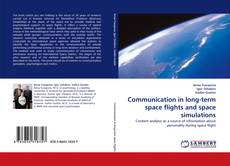 Bookcover of Communication in long-term space flights and space simulations