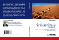 Copertina di Advancing knowledge into the clinical assessment of dementia