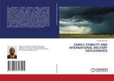 Bookcover of FAMILY STABILITY AND INTERNATIONAL MILITARY DEPLOYMENTS