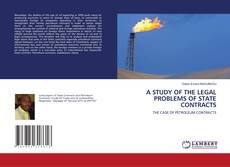 Bookcover of A STUDY OF THE LEGAL PROBLEMS OF STATE CONTRACTS