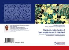 Bookcover of Chemometrics Assisted Spectrophotometric Method