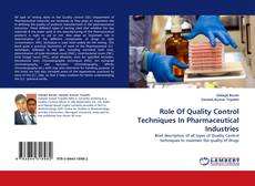 Bookcover of Role Of Quality Control Techniques In Pharmaceutical Industries
