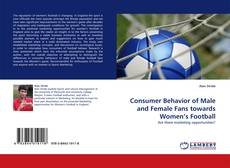 Bookcover of Consumer Behavior of Male and Female Fans towards Women's Football