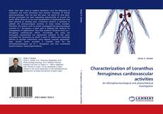 Copertina di Characterization of Loranthus ferrugineus cardiovascular activities
