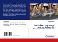 New insights on serotonin and physical exercise kitap kapağı