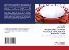 Capa do livro de THE MANAGEMENT OF MEETINGS IN UGANDAN ORGANIZATIONS