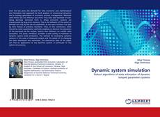 Bookcover of Dynamic system simulation