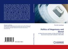 Bookcover of Politics of Hegemony and Denial