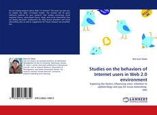 Bookcover of Studies on the behaviors of Internet users in Web 2.0 environment