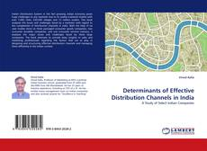 Bookcover of Determinants of Effective Distribution Channels in India