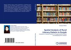 Bookcover of Spatial Analysis of Rural Literacy Pattern in Punjab