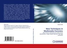 Обложка New Techniques in Multimedia Forensics