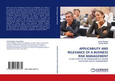 Bookcover of APPLICABILITY AND RELEVANCE OF A BUSINESS RISK MANAGEMENT
