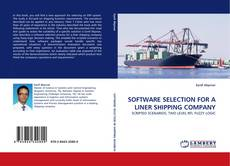 Bookcover of SOFTWARE SELECTION FOR A LINER SHIPPING COMPANY