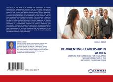 Bookcover of RE-ORIENTING LEADERSHIP IN AFRICA