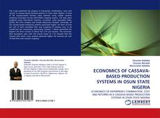 Bookcover of ECONOMICS OF CASSAVA-BASED PRODUCTION SYSTEMS IN OSUN STATE NIGERIA