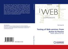 Bookcover of Testing of Web services: From Active to Passive
