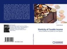Bookcover of Elasticity of Taxable Income