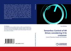 Portada del libro de Sensorless Control of IM Drives considering 0 Hz crossover
