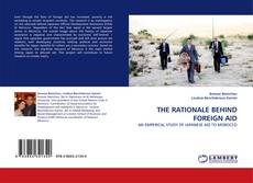 Bookcover of THE RATIONALE BEHIND FOREIGN AID
