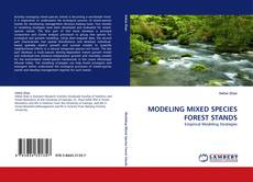 Portada del libro de MODELING MIXED SPECIES FOREST STANDS