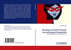 Capa do livro de The Plays of Girish Karnad: An Archetypal Perspective