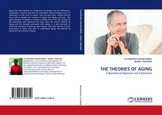 Bookcover of THE THEORIES OF AGING