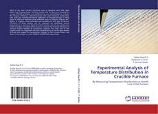Обложка EXPERIMENTAL ANALYSIS OF TEMPERATURE DISTRIBUTION IN CRUCIBLE FURNACE