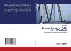 Copertina di DYNAMIC ANALYSIS OF CABLE STAYED STRUCTURES