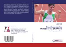 Bookcover of Kinanthropometric characteristics of athletes