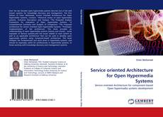 Couverture de Service oriented Architecture for Open Hypermedia Systems