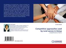 Couverture de Competitive approaches used by rural saccos in Kenya