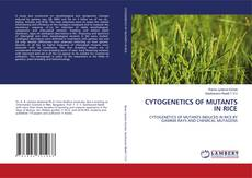 Portada del libro de CYTOGENETICS OF MUTANTS IN RICE