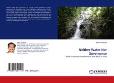 Bookcover of Neither Water Nor Governance