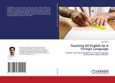 Bookcover of Teaching Of English As A Foreign Language